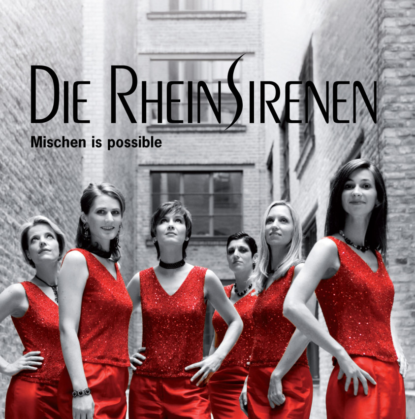 CD-Cover Die Rheinsirenen Mischen is possible